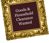 Goods and Household Clearance Wanted